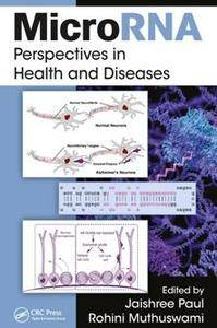 MicroRNA : Perspectives in Health and Diseases
