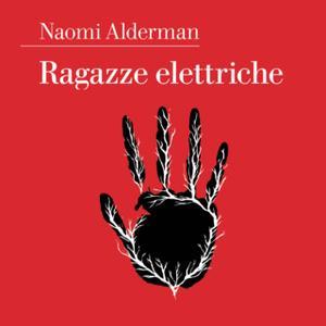 «Ragazze elettriche» by Naomi Alderman