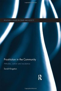 Prostitution in the Community: Attitudes, Action and Resistance (Repost)
