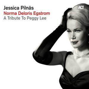 Jessica Pilnäs - Norma Deloris Egstrom - A Tribute to Peggy Lee (2012)