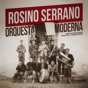 Rosino Serrano - Orquesta Moderna (2019)