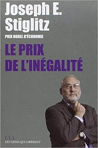Le prix de l'inégalité - Joseph Stiglitz
