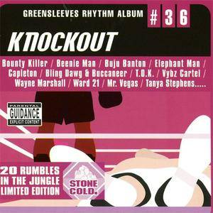 VA - Greensleeves Rhythm Album #36: Knockout (2003)