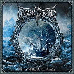 Frozen Dreams - Voices Of The Arctic Winter (2019)