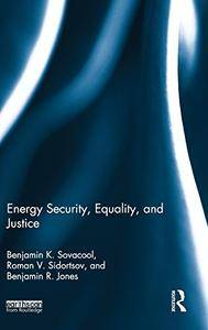 Energy Security, Equality and Justice(Repost)