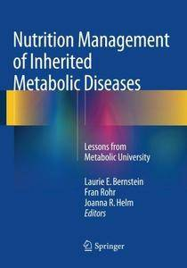 Nutrition Management of Inherited Metabolic Diseases: Lessons from Metabolic University (Repost)