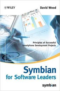 Symbian for Software Leaders: Principles of Successful Smartphone Development Projects