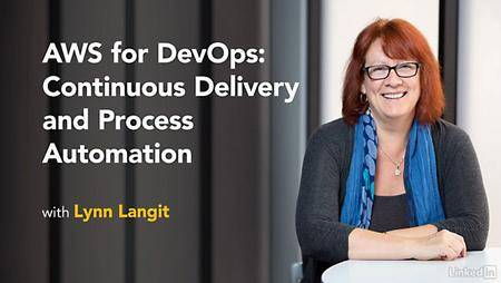 Lynda - AWS for DevOps: Continuous Delivery and Process Automation