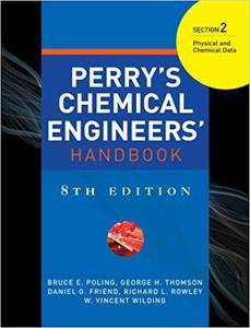 Perry's Chemical Engineers' Handbook 8/E Section 2:Physical and Chemical Data