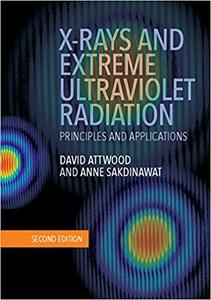 X-Rays and Extreme Ultraviolet Radiation: Principles and Applications 2nd Edition