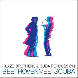 Klazz Brothers & Cuba Percussion - Beethoven Meets Cuba (2019)