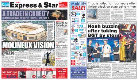 Express and Star City Edition – May 15, 2019