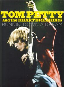 Tom Petty And The Heartbreakers - Runnin' Down A Dream (2007) Repost