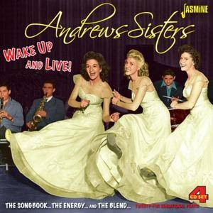 Andrew Sisters - Wake Up and Live! - The Songbook... The Energy... and The Blend (2014)