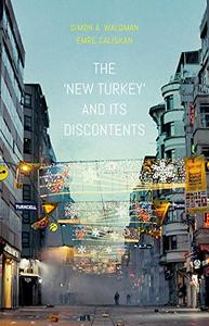 """The """"New Turkey"""" and its Discontents"""