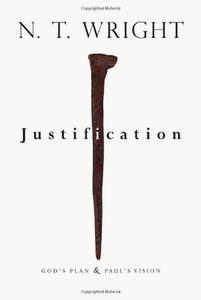 Justification: God's Plan & Paul's Vision