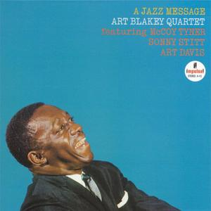 Art Blakey Quartet - A Jazz Message (1963) {1999 Impulse} **[RE-UP]**