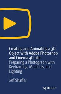 Creating and Animating a 3D Object with Adobe Photoshop and Cinema 4D Lite