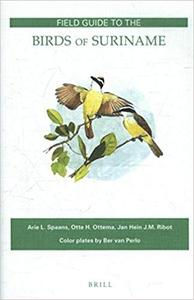 Field Guide to the Birds of Suriname (repost)