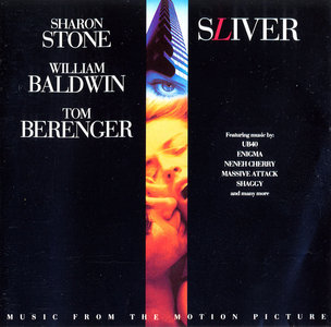 VA - Sliver: Music From The Motion Picture (1993) UB40, Enigma, Massive Attack, Shaggy, Neneh Cherry, etc.