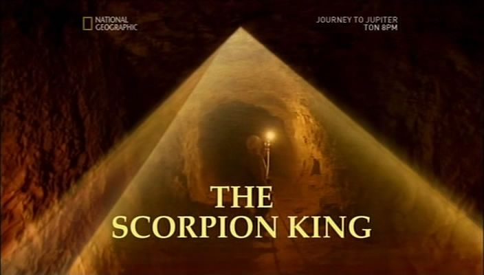 National Geographic - Egypt Unwrapped: Scorpion King (2009)