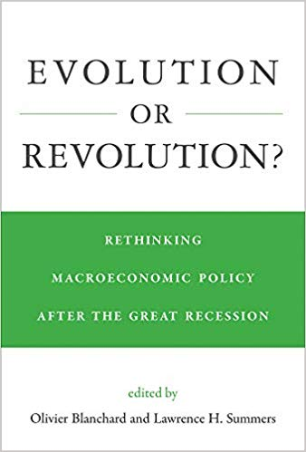 Evolution or Revolution?: Rethinking Macroeconomic Policy after the Great Recession