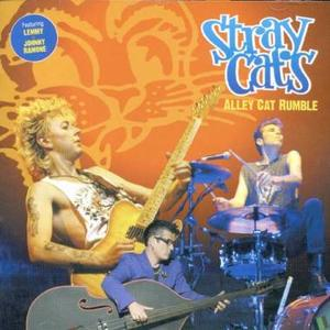 Stray Cats - Alley Cat Rumble