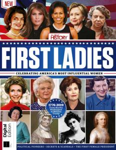 All About History: First Ladies of the United States – June 2019