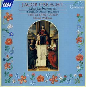 Jacob Obrecht - Missa Malheur me bat - The Clerks' Group / Edward Wickham