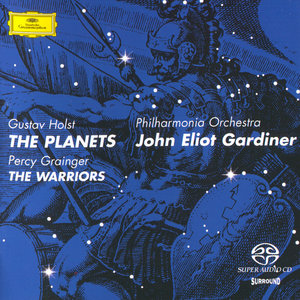 John Eliot Gardiner & Philarmonia Orchestra - Grainger: The Warriors + Holst: The Planets (1995) MCH PS3 ISO + Hi-Res FLAC