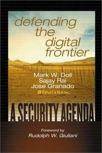 Defending the Digital Frontier: A Security Agenda