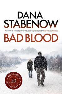 «Bad Blood» by Dana Stabenow