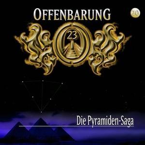 «Offenbarung 23 - Folge 20: Die Pyramiden-Saga» by Jan Gaspard