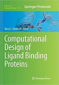 Computational Design of Ligand Binding Proteins (Repost)