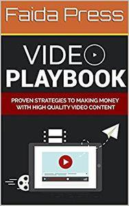 Video Playbook: Create Your Own Videos Online