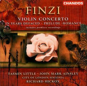 John Mark Ainsley, Tasmin Little, Richard Hickox - Finzi: In Years Defaced, Violin Concerto, Prelude, Romance (2001)