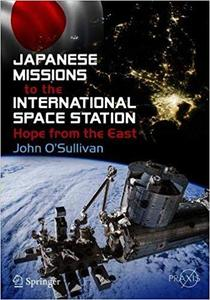 Japanese Missions to the International Space Station: Hope from the East