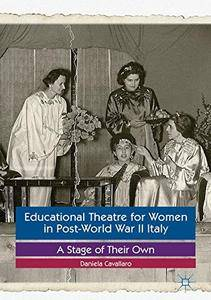 Educational Theatre for Women in Post-World War II Italy: A Stage of Their Own [Repost]