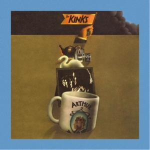 The Kinks - Arthur (or The Decline and Fall of the British Empire) (Super Deluxe Edition) (1969/2019)