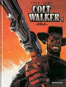 Colt Walker - Tome 1 - Gila (Repost)