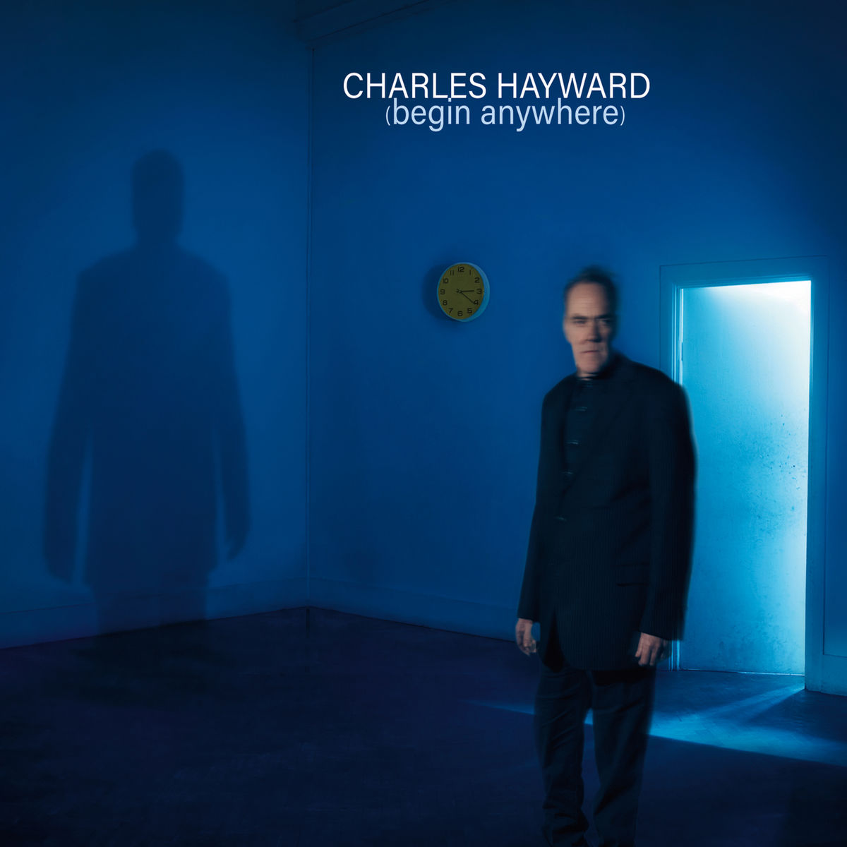Charles Hayward - (Begin Anywhere) (2019)