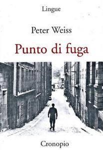 Peter Weiss - Punto di fuga