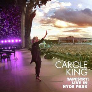 Carole King - Tapestry: Live in Hyde Park (2017) [Official Digital Download]