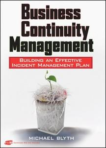 Business Continuity Management: Building an Effective Incident Management Plan (Repost)