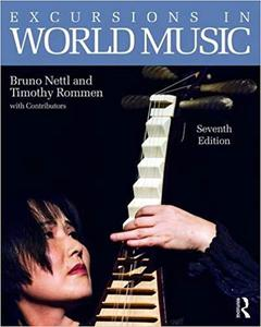Excursions in World Music, Seventh Edition  Ed 7