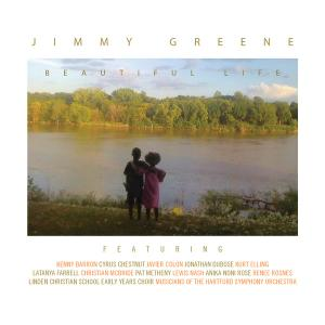 Jimmy Greene - Beautiful Life (2014)