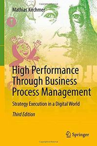 High Performance Through Business Process Management: Strategy Execution in a Digital World [Repost]