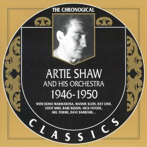 Artie Shaw And His Orchestra - 1946-1950 (2004)