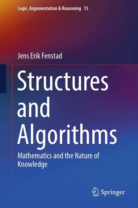 Structures and Algorithms: Mathematics and the Nature of Knowledge