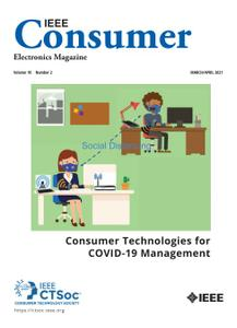 IEEE Consumer Electronics Magazine - March/April 2021